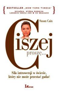 """Susan Cain """"Ciszej proszę"""""""